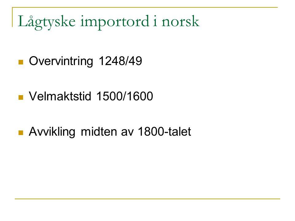 Lågtyske importord i norsk