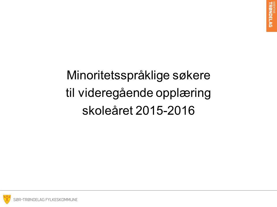 Minoritetsspråklige søkere til videregående opplæring skoleåret 2015-2016