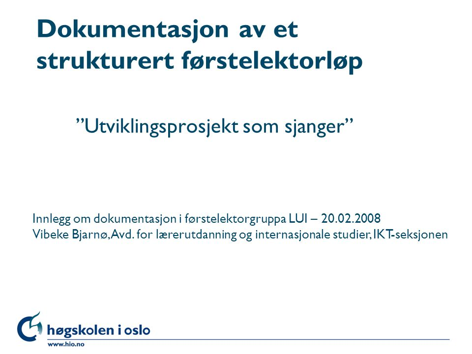 Dokumentasjon av et strukturert førstelektorløp