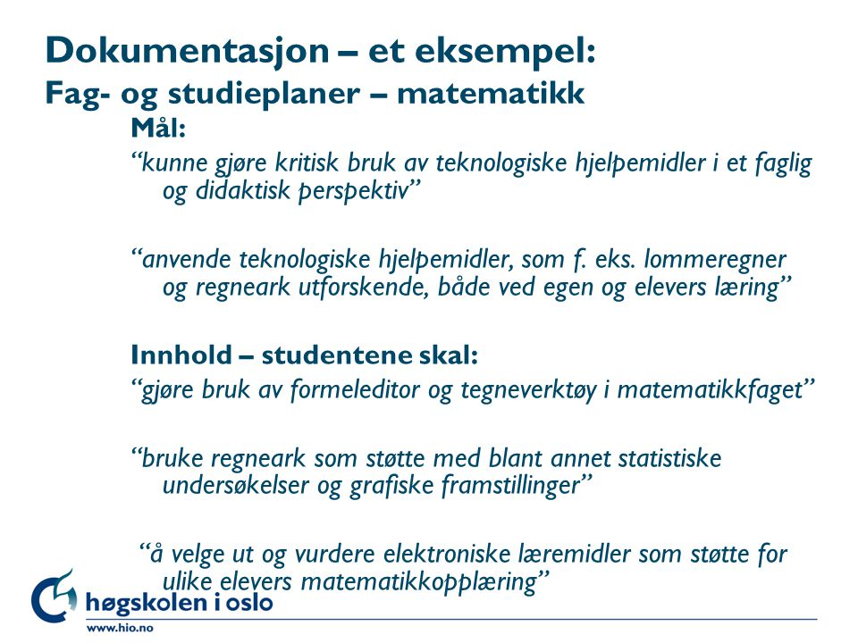 Dokumentasjon – et eksempel: Fag- og studieplaner – matematikk