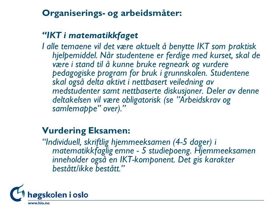 Organiserings- og arbeidsmåter: