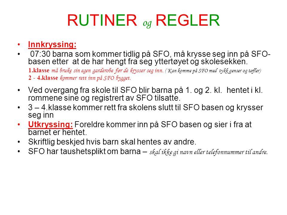 RUTINER og REGLER Innkryssing: