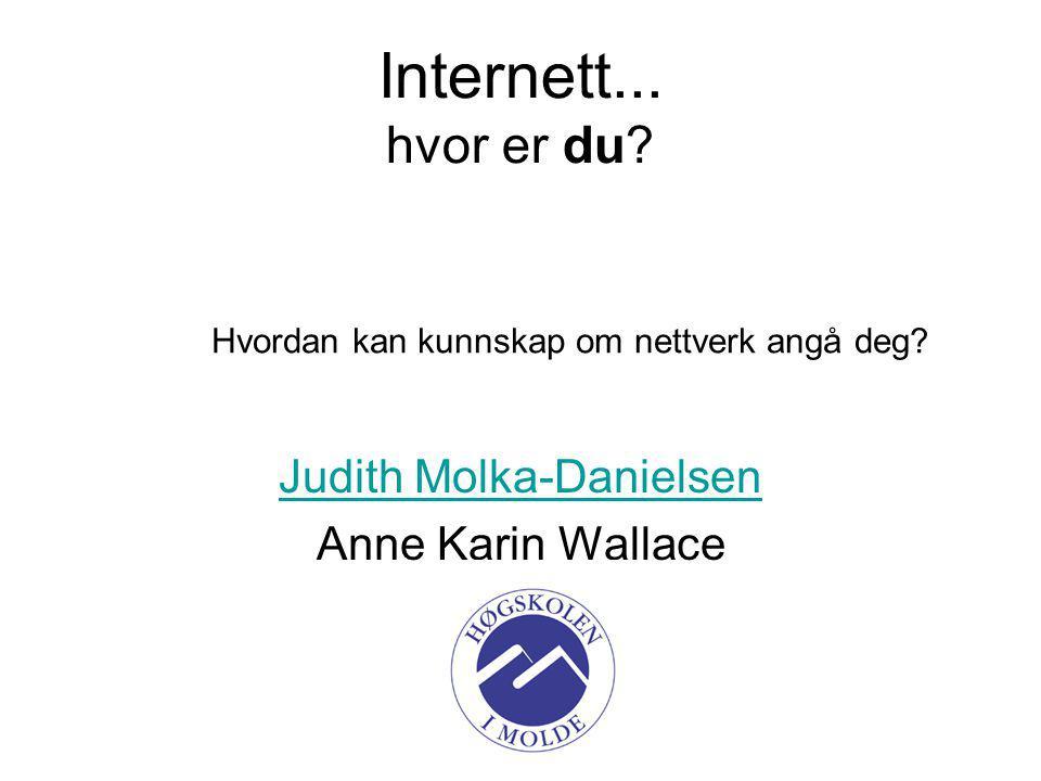 Judith Molka-Danielsen Anne Karin Wallace