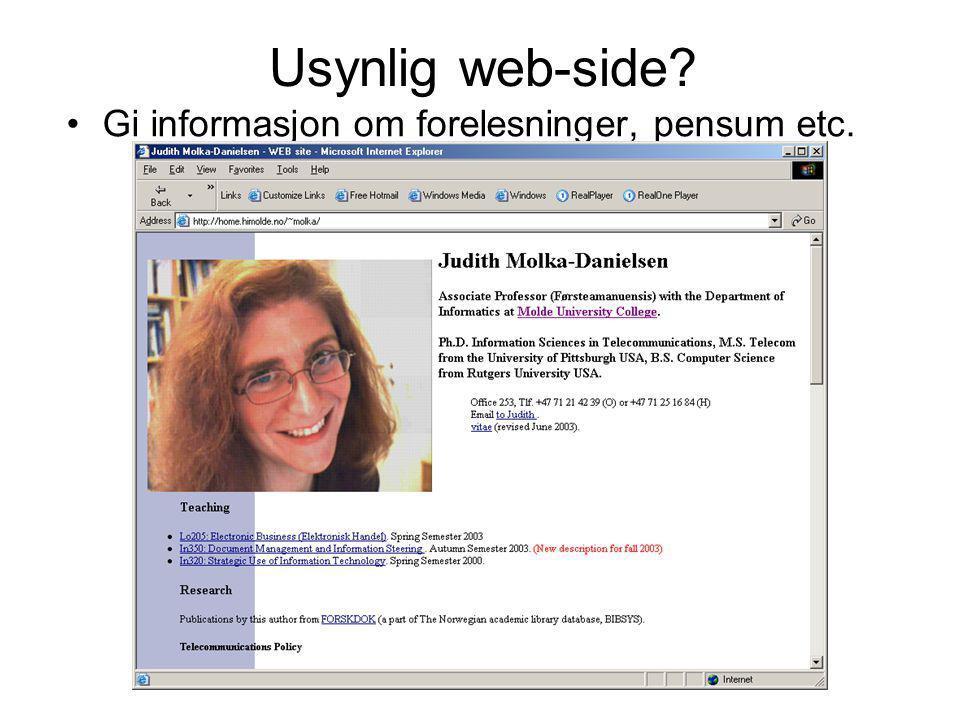 Usynlig web-side Gi informasjon om forelesninger, pensum etc.