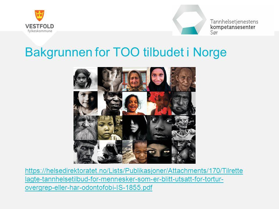 Bakgrunnen for TOO tilbudet i Norge