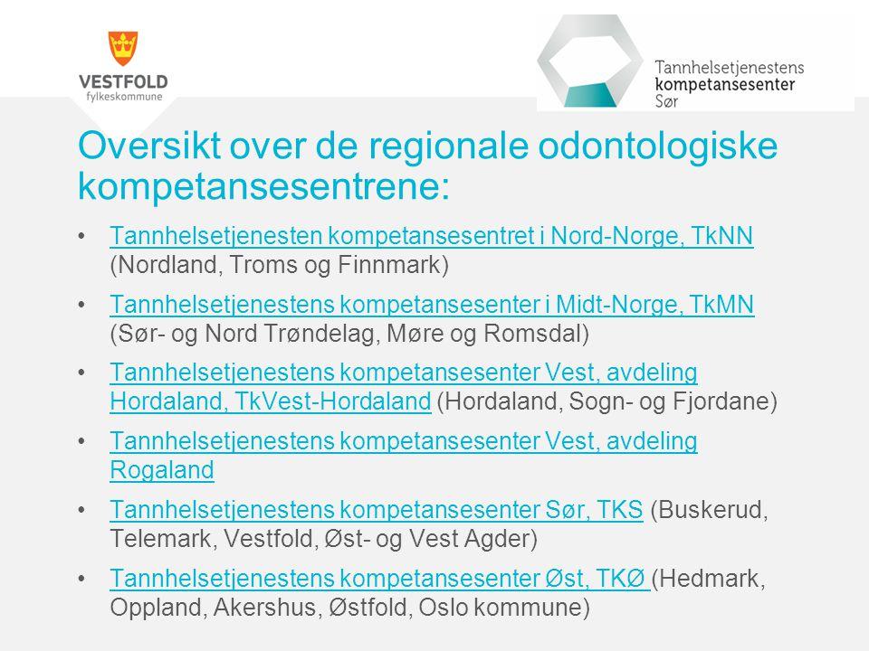 Oversikt over de regionale odontologiske kompetansesentrene: