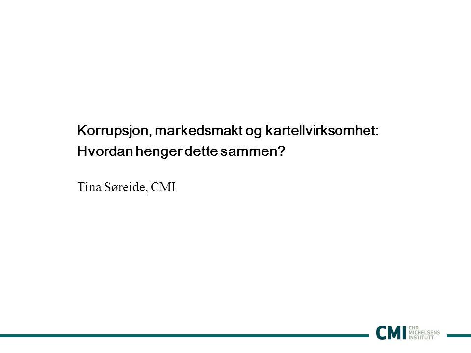 Korrupsjon, markedsmakt og kartellvirksomhet: