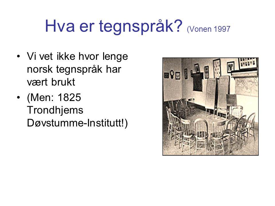 Hva er tegnspråk (Vonen 1997