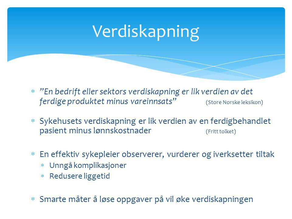 Verdiskapning En bedrift eller sektors verdiskapning er lik verdien av det ferdige produktet minus vareinnsats (Store Norske leksikon)