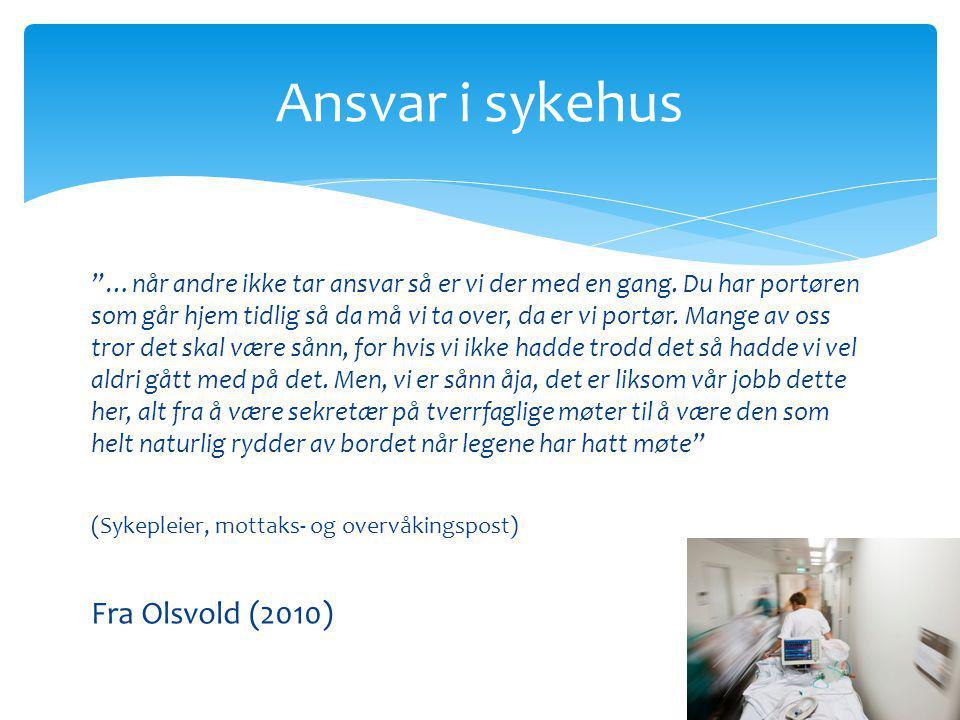 Ansvar i sykehus Fra Olsvold (2010)