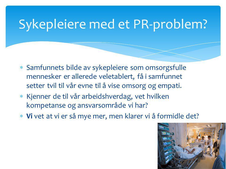 Sykepleiere med et PR-problem