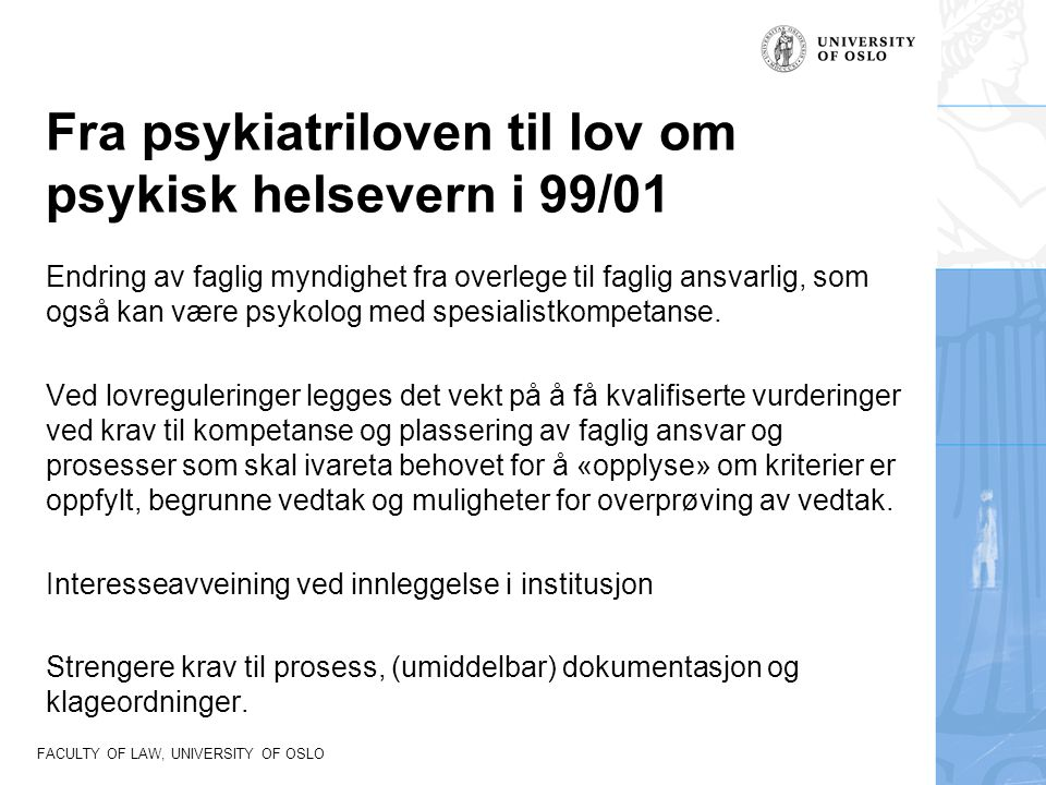 Fra psykiatriloven til lov om psykisk helsevern i 99/01