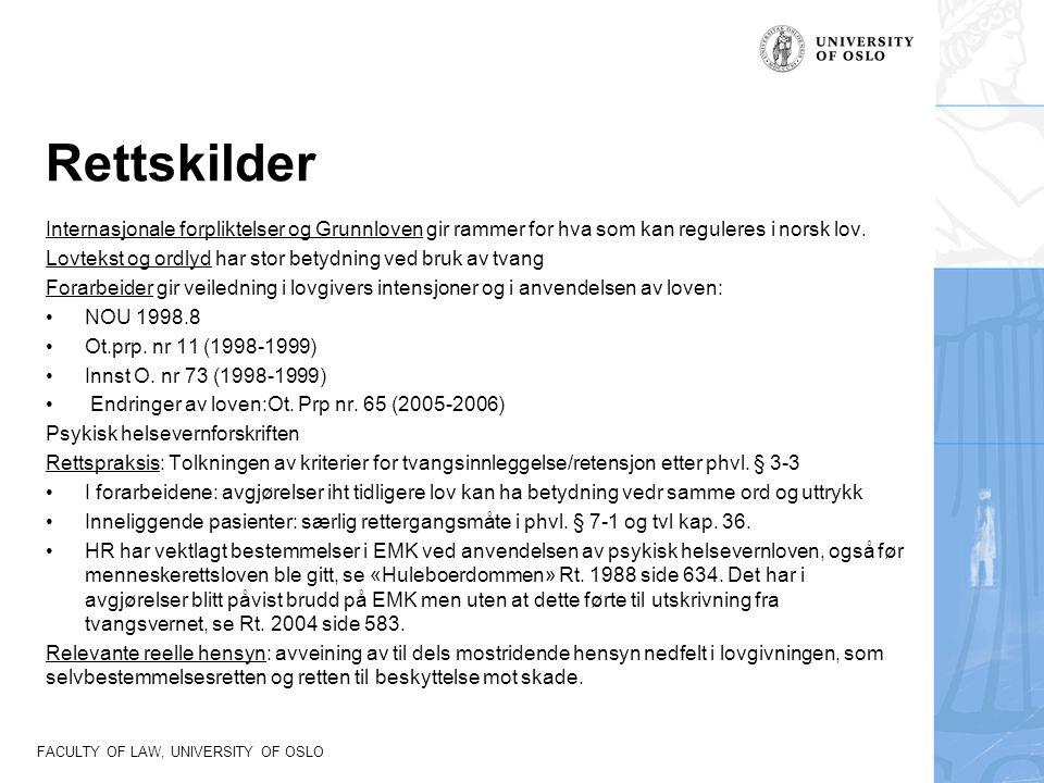 Rettskilder Internasjonale forpliktelser og Grunnloven gir rammer for hva som kan reguleres i norsk lov.