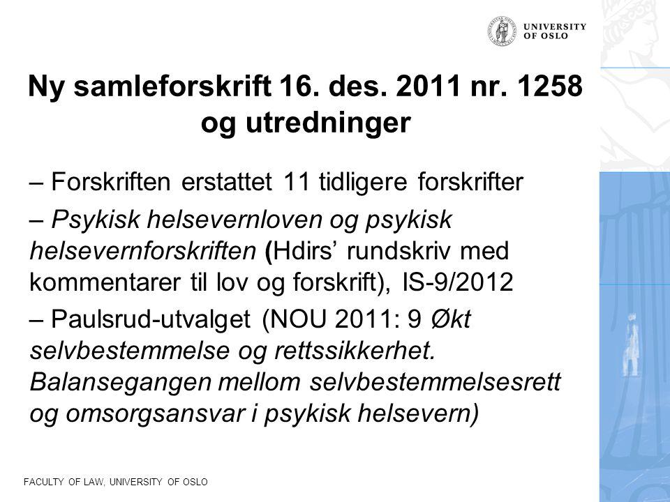 Ny samleforskrift 16. des. 2011 nr. 1258 og utredninger