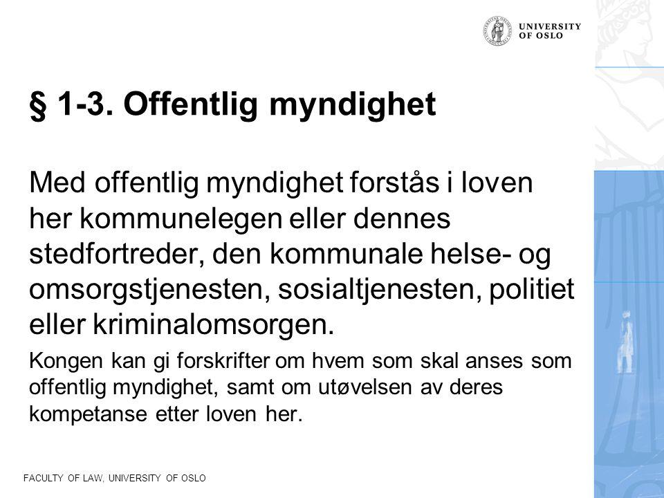 § 1-3. Offentlig myndighet