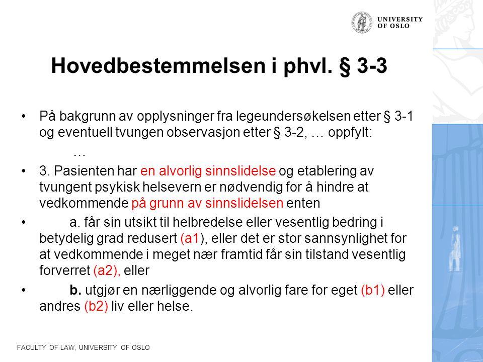 Hovedbestemmelsen i phvl. § 3-3