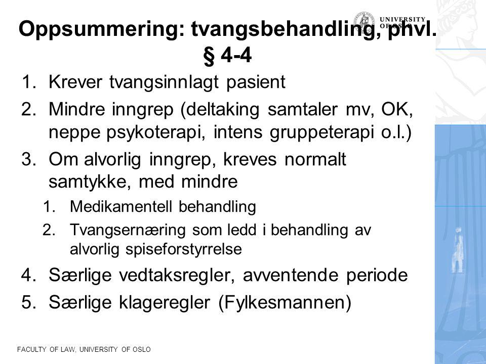 Oppsummering: tvangsbehandling, phvl. § 4-4