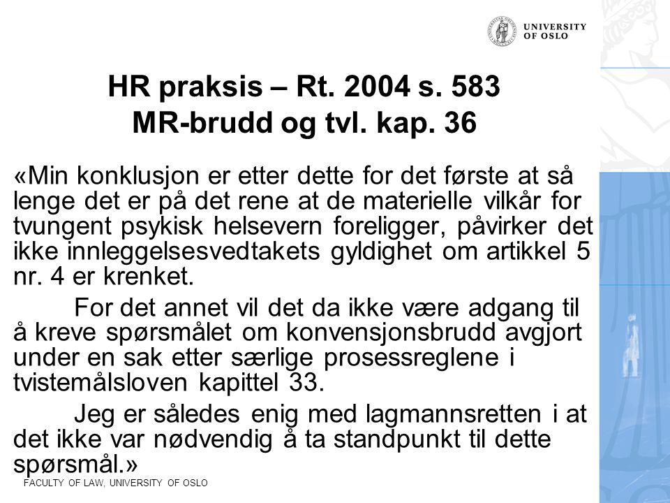 HR praksis – Rt. 2004 s. 583 MR-brudd og tvl. kap. 36