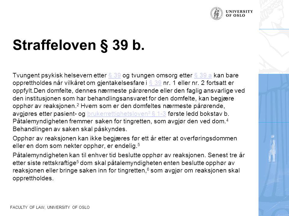 Straffeloven § 39 b.