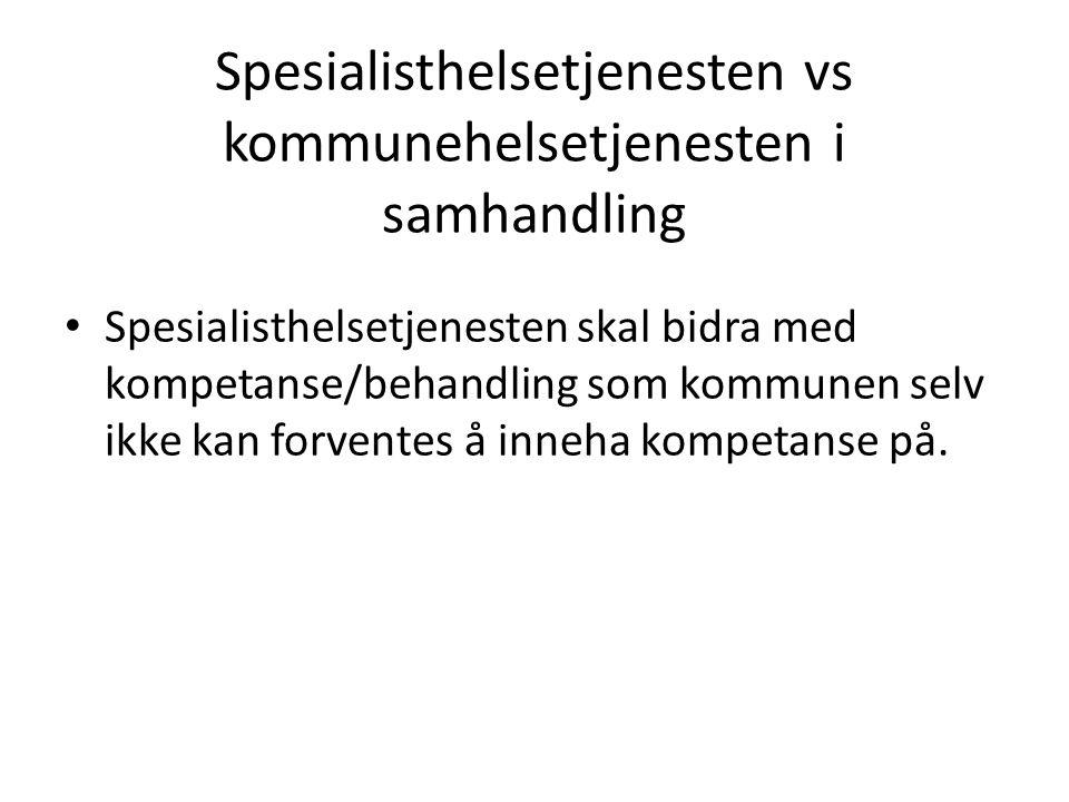 Spesialisthelsetjenesten vs kommunehelsetjenesten i samhandling