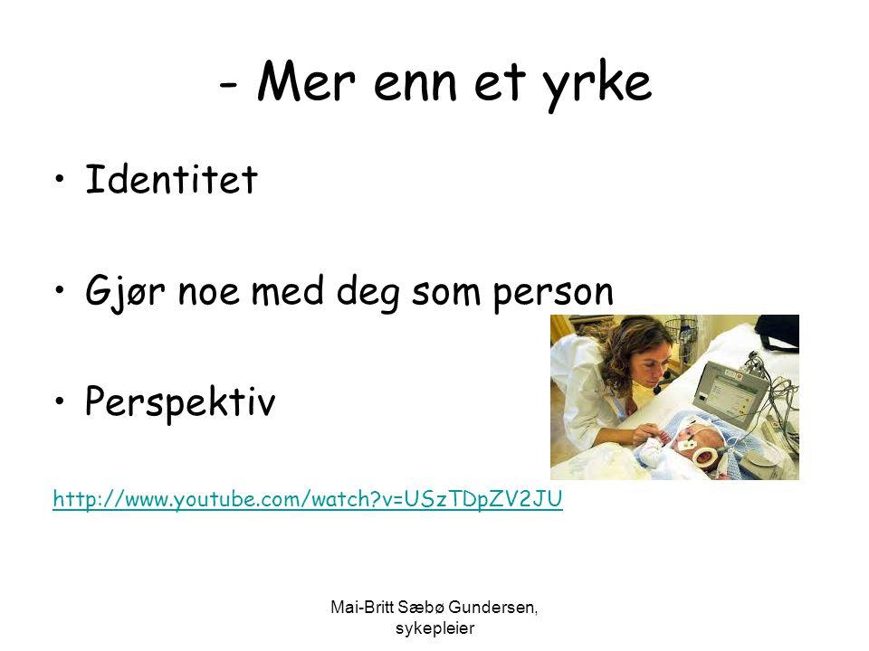 Mai-Britt Sæbø Gundersen, sykepleier