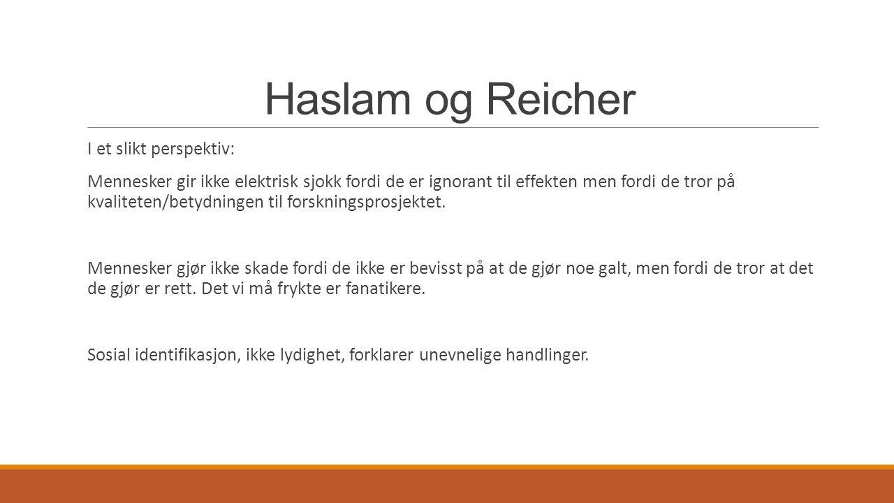 Haslam og Reicher I et slikt perspektiv: