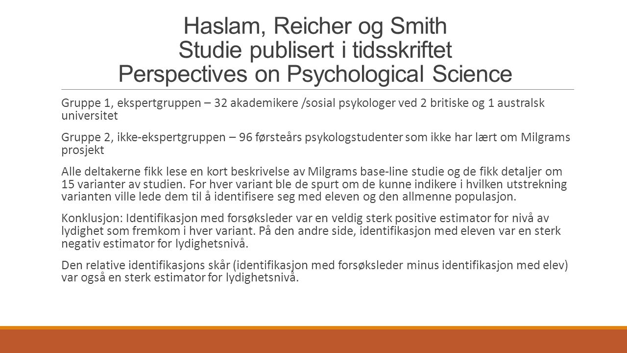 Haslam, Reicher og Smith Studie publisert i tidsskriftet Perspectives on Psychological Science