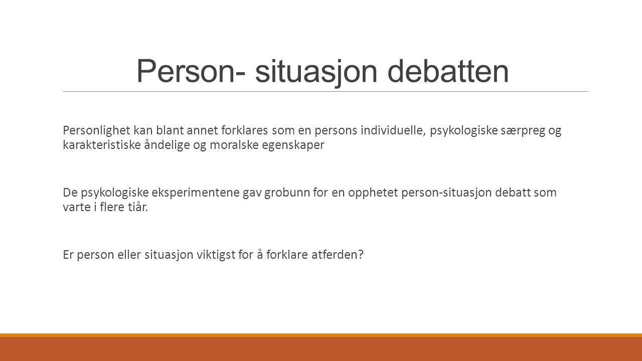 Person- situasjon debatten