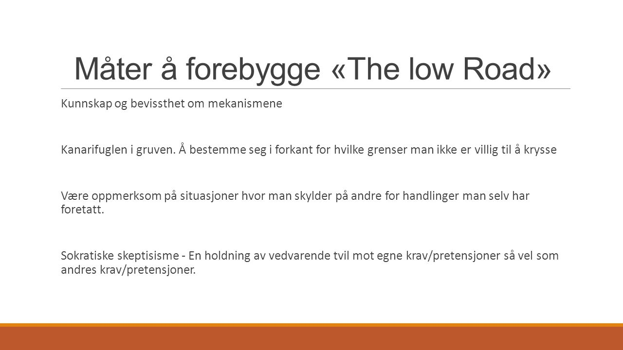 Måter å forebygge «The low Road»