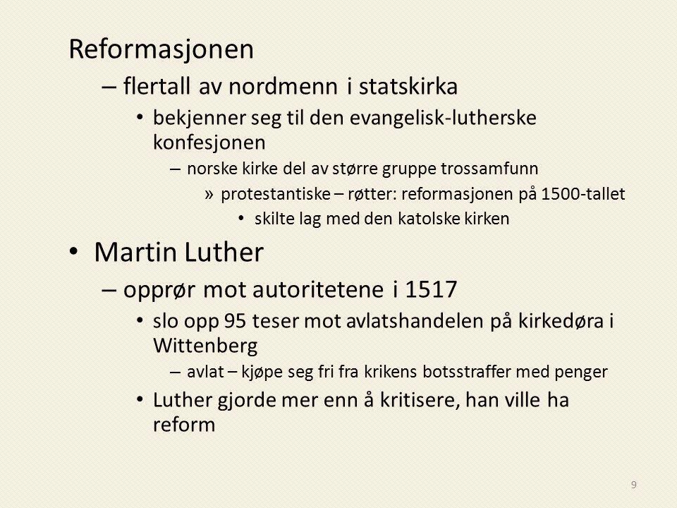 Reformasjonen Martin Luther flertall av nordmenn i statskirka