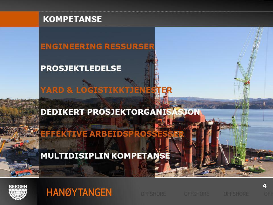 ENGINEERING RESSURSER PROSJEKTLEDELSE YARD & LOGISTIKKTJENESTER