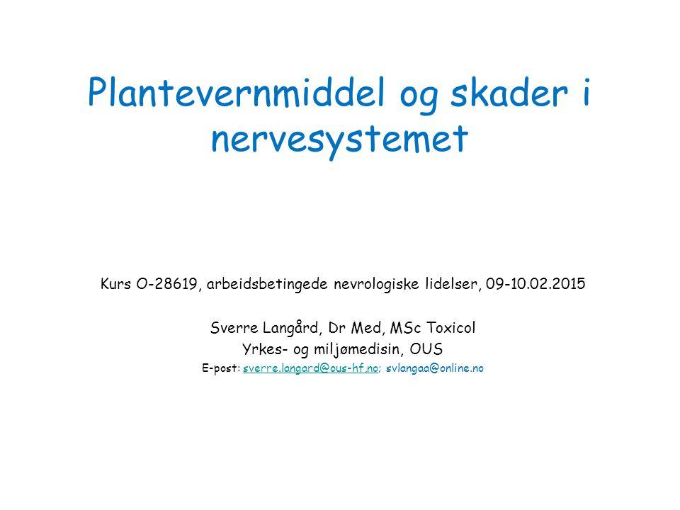Plantevernmiddel og skader i nervesystemet