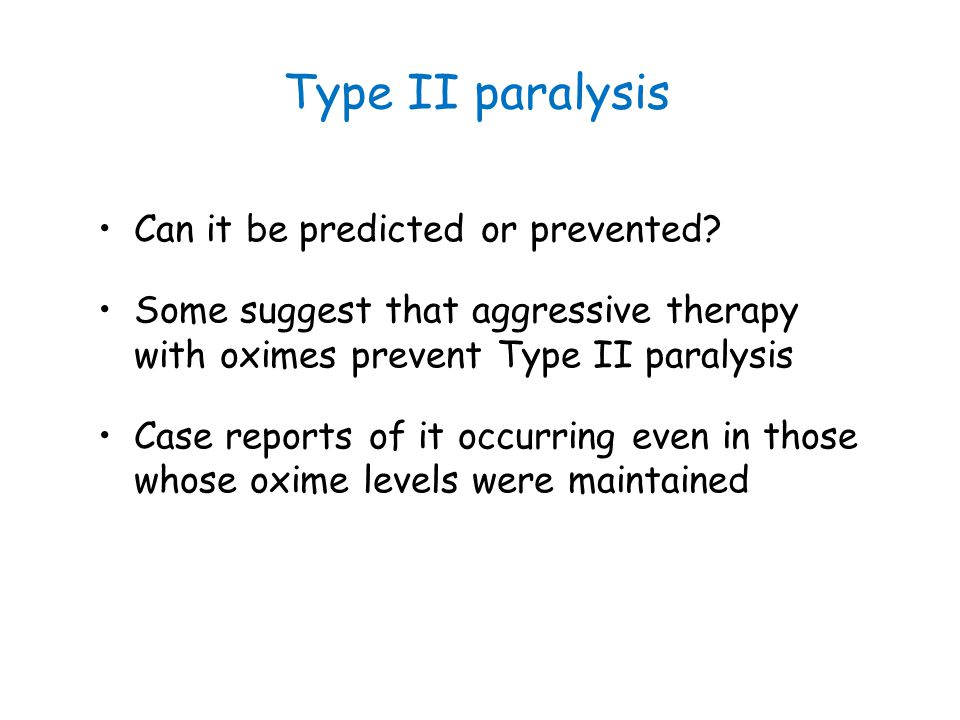 Type II paralysis Can it be predicted or prevented