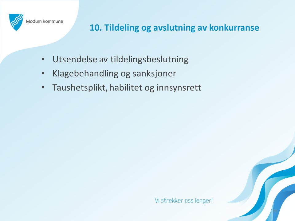 10. Tildeling og avslutning av konkurranse