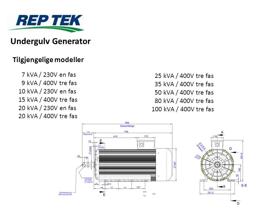 Undergulv Generator Tilgjengelige modeller 7 kVA / 230V en fas