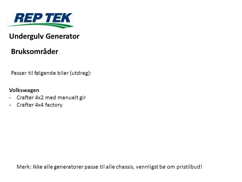 Undergulv Generator Bruksområder Passer til følgende biler (utdrag):
