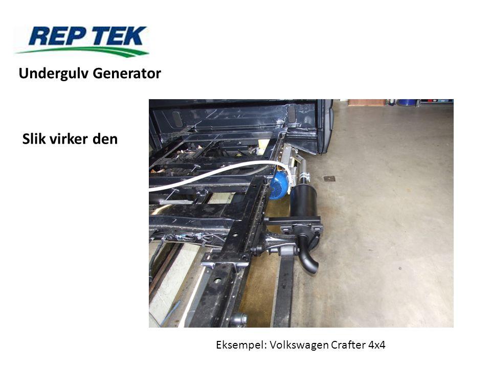 Undergulv Generator Slik virker den Eksempel: Volkswagen Crafter 4x4