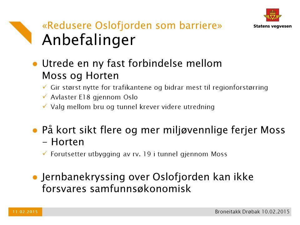 Anbefalinger «Redusere Oslofjorden som barriere»