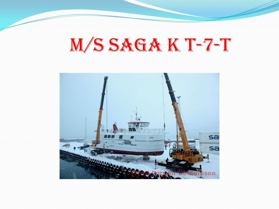 M/S SAGA K T-7-T