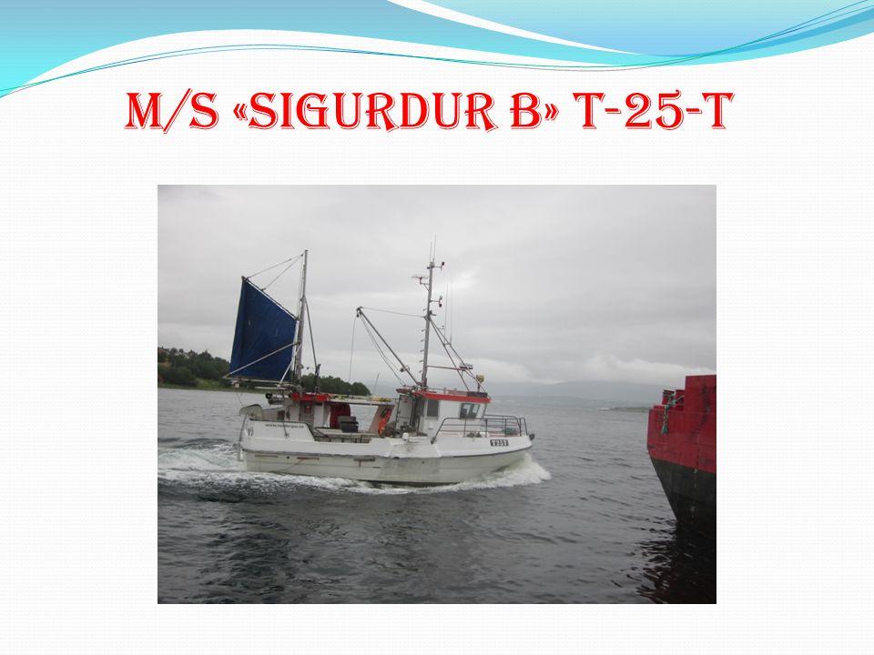 M/S «Sigurdur B» T-25-T