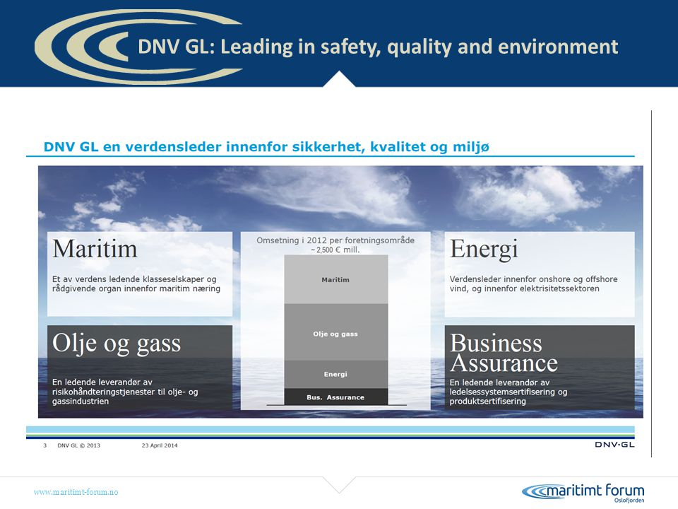 DNV GL: Leading in safety, quality and environment
