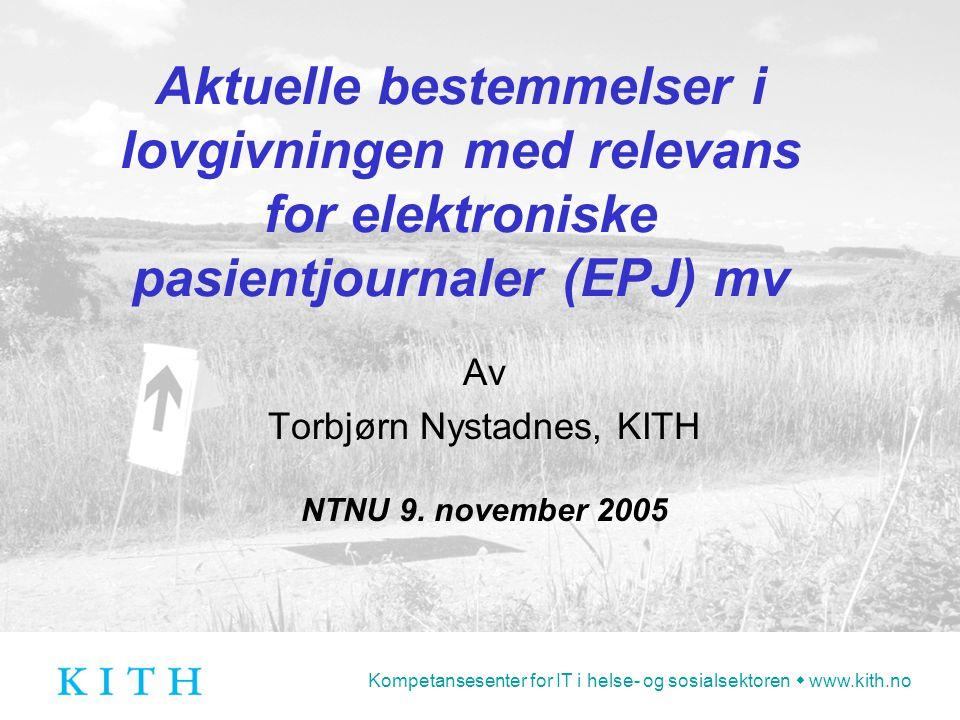 Av Torbjørn Nystadnes, KITH NTNU 9. november 2005