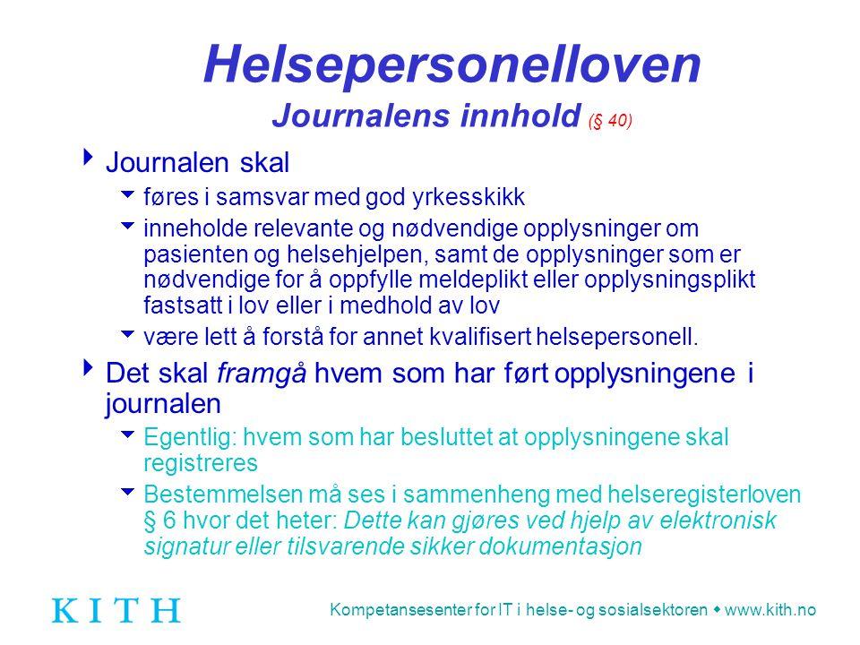 Helsepersonelloven Journalens innhold (§ 40)