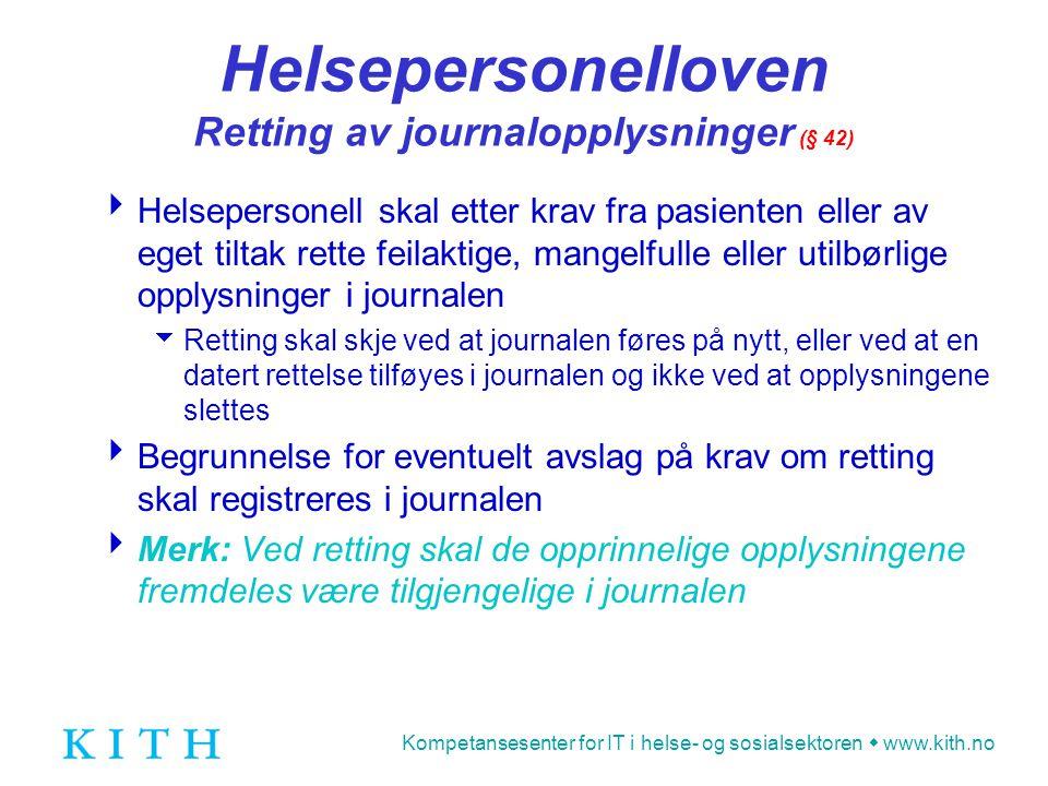 Helsepersonelloven Retting av journalopplysninger (§ 42)