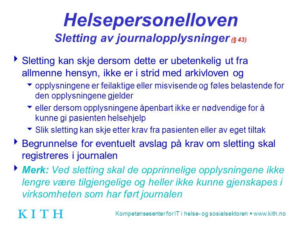 Helsepersonelloven Sletting av journalopplysninger (§ 43)