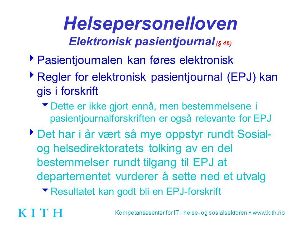 Helsepersonelloven Elektronisk pasientjournal (§ 46)
