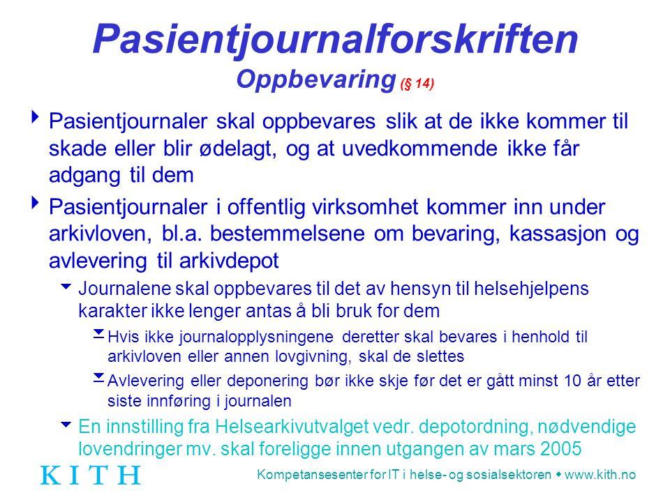 Pasientjournalforskriften Oppbevaring (§ 14)