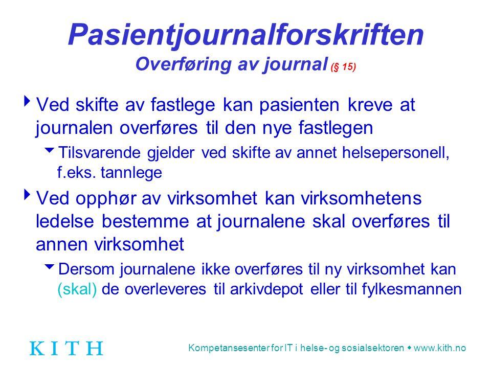 Pasientjournalforskriften Overføring av journal (§ 15)