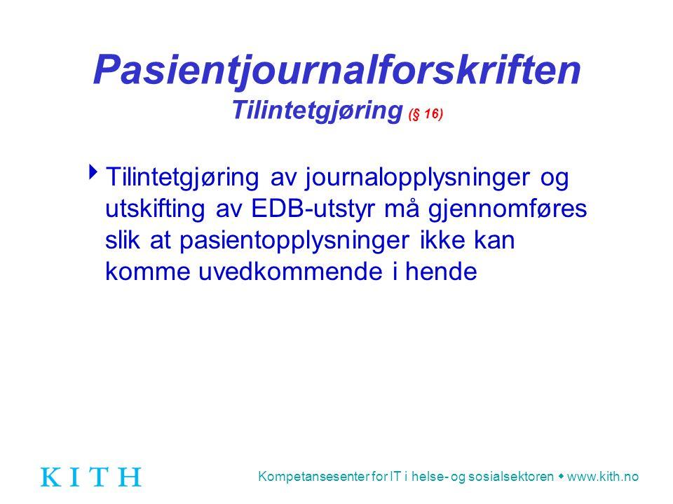 Pasientjournalforskriften Tilintetgjøring (§ 16)