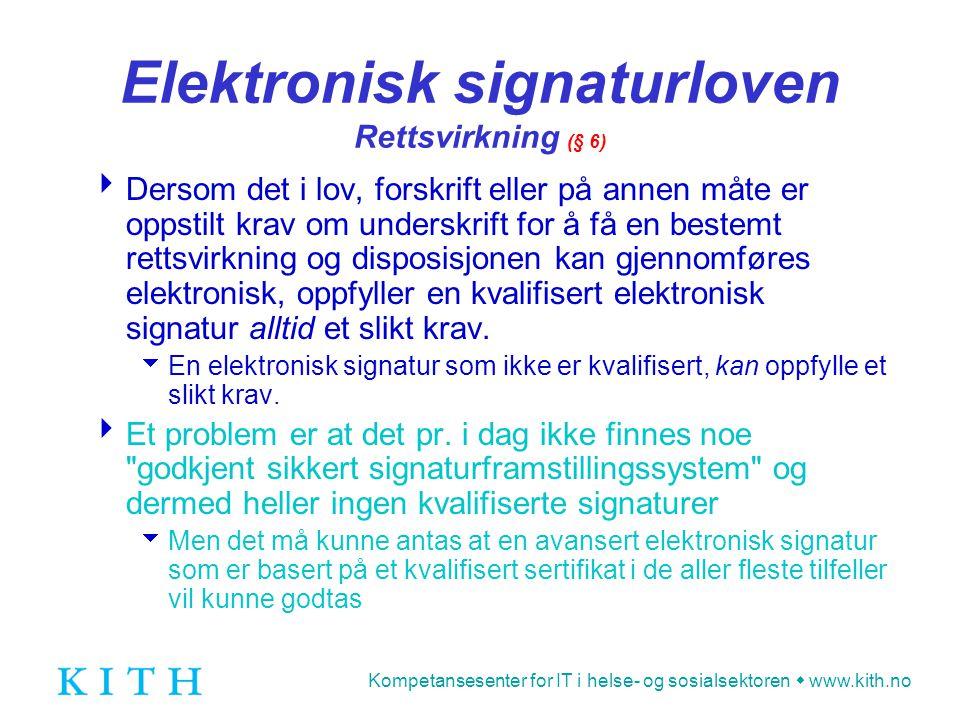 Elektronisk signaturloven Rettsvirkning (§ 6)